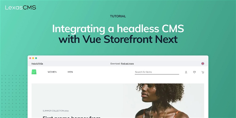 Cover for Integrating a headless CMS with Vue Storefront Next