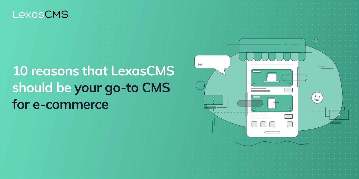 Cover for 10 reasons that LexasCMS should be your go-to CMS for e-commerce
